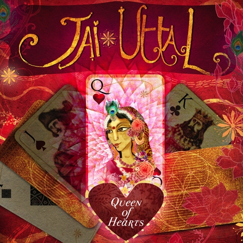 Jai Uttal, Queen of Hearts, Kirtan, World Music,