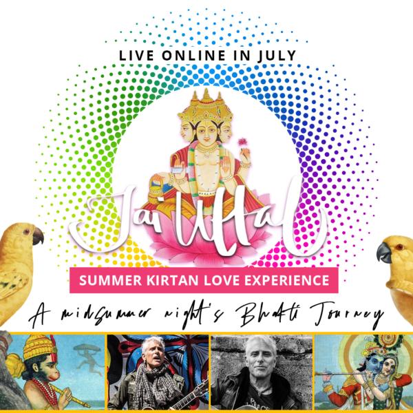 Jai Uttal, Online Kirtan Course, Bhakti Yoga, Chanting